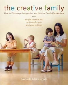 The Creative Family by Amanda Blake Soule