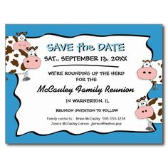 Just moo-velous! Cowdacious Big Sky Blue Family Reunion  Save the Date Post Card.  Love the paprika & apple green, too.  zigglets@zazzle