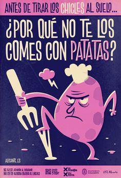 Campaña concienciación ciudadana Alicante limpia. Antes de tirar los chicles al suelo... ¿Por qué no te los comes con patatas? por Pablo Lacruz