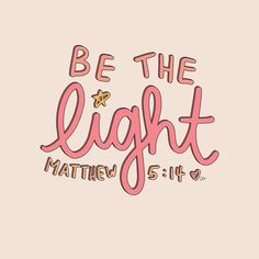 Be the Light - Jesus Quote - Christian Quote - Be the light quotes inspirational Christian quotes motivational quotes life of faith The post Be the Light appeared first on Gag Dad. Bible Verses Quotes, Jesus Quotes, Faith Quotes, Happy Bible Quotes, Cute Bible Verses, Bible Verses For Girls, Wisdom Quotes, Jesus Sayings, Bible Quotes About Love