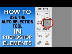 (91) Auto Selection Tool Photoshop Elements 2018 - YouTube