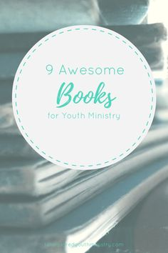 Looking for something to get you prepped for Youth Min? Here's some great reads to get you started. Tansquared Youth Ministry