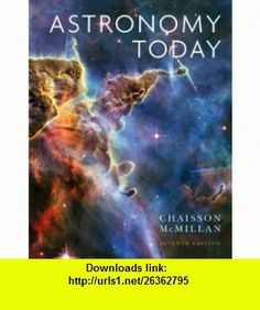 Astronomy Today (7th Edition) (9780321691439) Eric Chaisson, Steve McMillan , ISBN-10: 0321691431  , ISBN-13: 978-0321691439 ,  , tutorials , pdf , ebook , torrent , downloads , rapidshare , filesonic , hotfile , megaupload , fileserve
