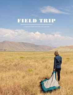 PK Collection Fall 2016 - Field Trip by Plucky Knitter - issuu