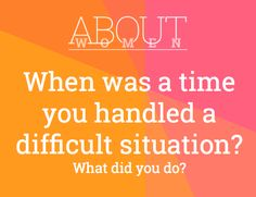 Question of the day... #ABOUTWOMEN #handle #difficultsituation #WhatDidYouDo  Please join the judgment-free convHERsation... https://www.facebook.com/groups/NikkiNiglABOUTWOMEN/