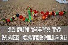 Mommy with Selective Memory: 20+ Ways to Make Caterpillars With Your Little Ones
