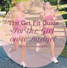 The Get Fit Guide for the Girl on a Budget {read this if you want to shape up without spending a dime!} #fitness