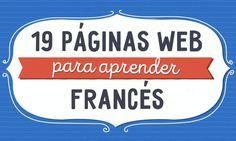 19 Páginas web gratuitas para aprender francés