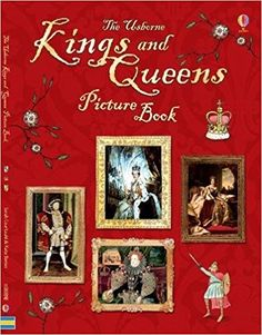 Kings and Queens Picture Book: Amazon.co.uk: Sarah Courtauld, Kate Davies: 9781474930154: Books