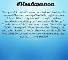 Noo Leo lived sTuPiD person who wrote this Percy Jackson Head Canon, Percy Jackson Ships, Percy Jackson Quotes, Percy Jackson Books, Percy Jackson Fandom, Tio Rick, Uncle Rick, Solangelo, Percabeth