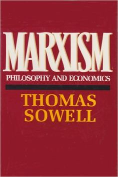 Marxism: Philosophy and Economics: Thomas Sowell: 9780688029630: Amazon.com: Books