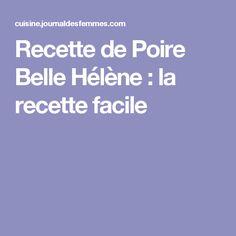 Recette de Poire Belle Hélène : la recette facile
