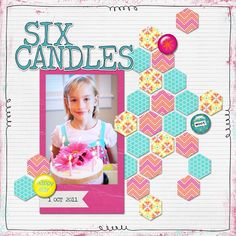 Six Candles digital scrapbook layout page by Chanell Rigterink