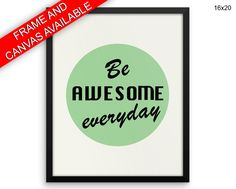 Awesome Printed  Poster Awesome Framed Awesome Motivation Art Awesome Motivation Print Awesome Canvas Awesome Green Vintage Art Be Awesome - Physical Product #wallart #canvaswallart #framedwallart #physicalwallart