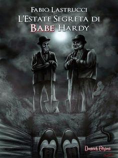 Il Diario della Fenice: #Segnalazioni: L'estate segreta di Babe Hardy