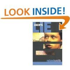 """2003. NYRA Intermediate Category. """"Zach's Lie"""" by Roland Smith"""