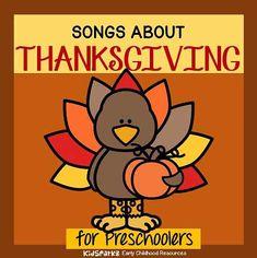 Thanksgiving songs and rhymes for preschool PreK and Kindergarten.
