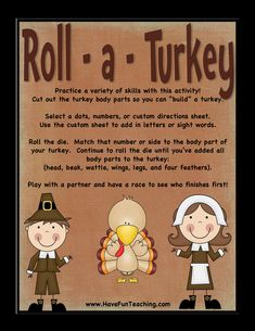 Roll A Turkey Thanksgiving Activity First Grade Activities, Teaching First Grade, Counting Activities, Kindergarten Activities, Thanksgiving Letter, Thanksgiving Worksheets, Thanksgiving Turkey, Counting To 100, Have Fun Teaching