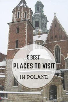 5 Best places to visit in Poland - the cities and towns you must see if you are traveling to Poland