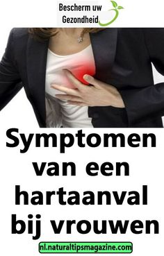 Symptomen van een hartaanval bij vrouwen Body Care, Hacks, Healthy, Bath And Body, Health, Tips