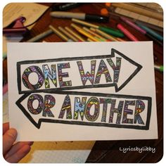 One Direction: One Way or Another Lyric Art! One Direction Drawings, Lyric Drawings, One Direction Songs, Word Drawings, Song Lyrics Art, Song Lyric Quotes, 5sos Lyric Art, 1d Quotes, 1d Songs