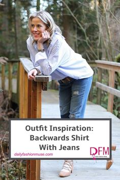A backwards shirt may not be quite your cup of tea. But, I always adore unusual pieces of clothing. Click to see how I style my backwards shirt.