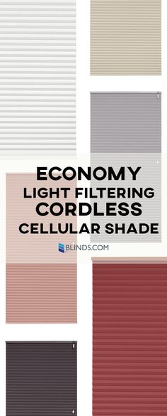 Blinds.com Economy Light Filtering Cellular Shades are our best-valued cellular shades. These shades boast many of the same features as our other cellular shades but at a much lower price.