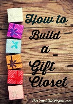 How to Build a Gift Closet