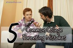 Five Common College Parenting Mistakes
