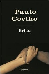 """""""Brida"""" - Paulo Coelho   Nueva presentación de la Biblioteca Paulo Coelho."""