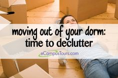moving out of your dorm: time to declutter Dorm Organization, Organization Station, Dorm Life, College Life, Handy Tips, Helpful Hints, Tips For Moving Out, Student Pack, College Board