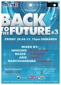 """Friday, April 26 '13 MoodZ Gastrobar & Evo Android present :  """"BACK TO THE FUTURE #3""""  Start 10pm onwards."""