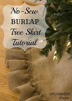 no sew burlap tree skirt, crafts, seasonal holiday decor