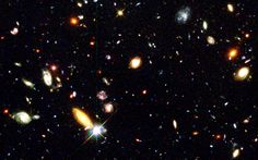 The Hubble Deep Field...from which we gathered our best and most resounding proof of the exactness of how much is out there, beyond our pale blue dot.