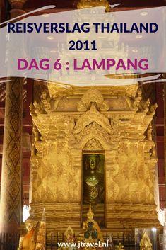 Op dag 6 van mijn rondreis door Thailand reis ik via Lampang naar Chiang Mai. Alles over de zesde dag van mijn reis door Thailand lees je hier. Lees je mee? #Thailand #lampang #tempel #chiangmai #reisverslag #jtravel #jtravelblog