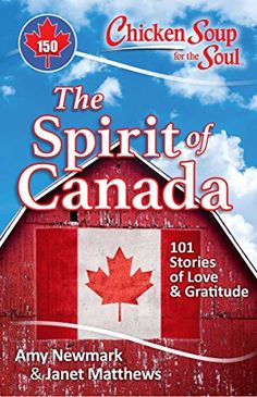 Chicken Soup for the Soul: The Spirit of Canada: 101 Stor... https://www.amazon.com/dp/1611599687/ref=cm_sw_r_pi_dp_x_crOFybDSHAQ8T