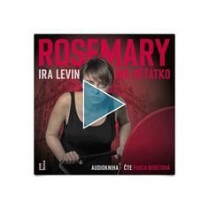 Audiokniha Rosemary má děťátko obsahuje hororový příběh, jehož autorem je Ira Levin. Čte Pavla Beretová. SNAD V KAŽDÉM DOMĚ (...) Oscar Wilde, Nicole Kidman, Thalia, Audio Books, Thriller, Roman, Film, Movie Posters, Movies