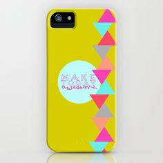 Make Today Awesome iPhone Case by lalaloves
