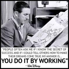 #WaltWednesday #Wisdom #HardWorkPaysOff