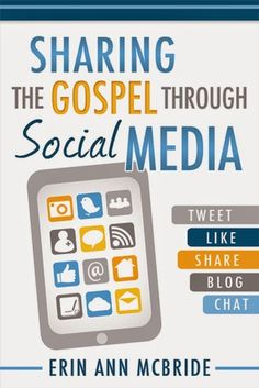 I Love to Read and Review Books :): Sharing the Gospel Through Social Media