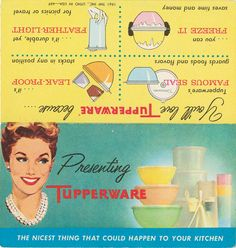 Tupperware / I used to love this stuff / Maybe it's the OCD in me but it makes you feel like there is a place for everything and everything is in its place / Tupperware probably superceded Pyrex refrigerator dishes, which is proof, if ever it was needed, that better living is not always achieved through chemicals...