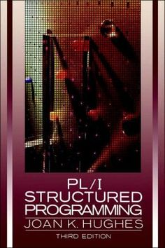 BARNES & NOBLE   PL/1 Structured Programming / Edition 3 by Joan K. Hughes   Paperback