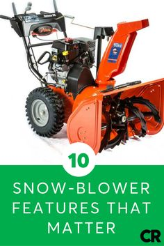 if youre considering buying a snow blower for the coming winter these are