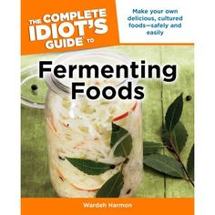 April 3, 2012 - My book, The Complete Idiot's Guide to Fermenting Foods, is out today! You can buy it here on amazon.