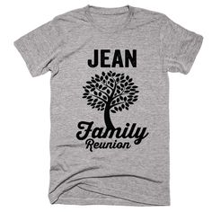 JEAN Family Name Reunion Gathering Surname T-Shirt