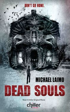 Dead Souls (2012) On his 18th birthday, a young man learns he was adopted when he inherits a farm in Maine. When he moves in, sinister forces trapped in the home begin to resurface and bring to light frightening details and revelations about his past. Jesse James, Magda Apanowicz, Bill Moseley...TS horror
