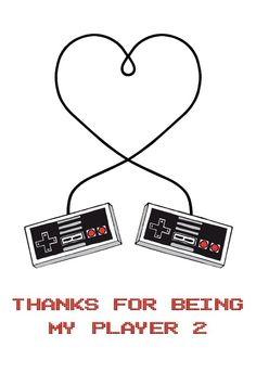 Thanks for Being My Player 2 - Happy Anniversary Card #greetingcards #printable #diy #valentinesday #valentines Valentines Day Card Templates, Valentine Day Cards, Happy Anniversary Cards, 2nd Anniversary, Love Days, Thoughts And Feelings, Diy Canvas, Printable Cards, Games To Play