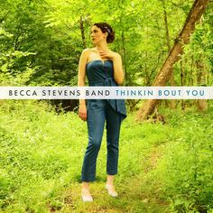 single cover art [02/2015]: becca stevens band ¦ thinkin bout you |