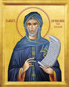 Ephraim: Called the Sweet-Singer, the Melodist. Syrian known for his writings and for the introduction of hymns in public worship; creator of the Nisibeian hymns and canticles. Doctor of the church. Orthodox Christianity, The Shepherd, Guardian Angels, Orthodox Icons, Religious Art, Christian Faith, Catholic, Religion, Sports