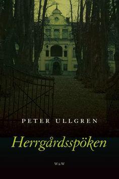"""""""Herrgårdsspöken"""" av Peter Ullgren"""